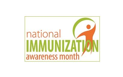 August Is National Immunization Awareness Month